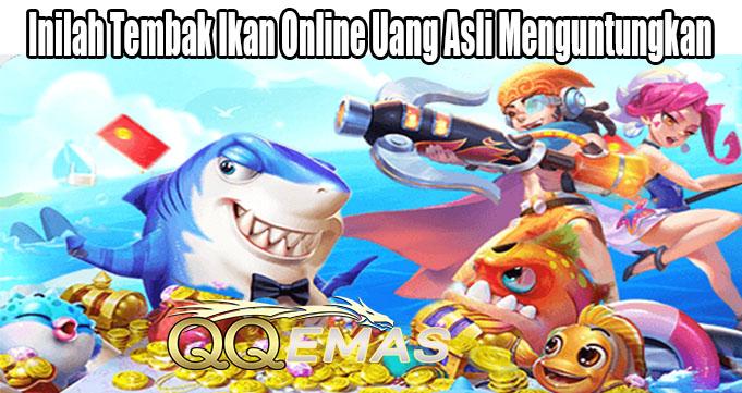 Inilah Tembak Ikan Online Uang Asli Menguntungkan